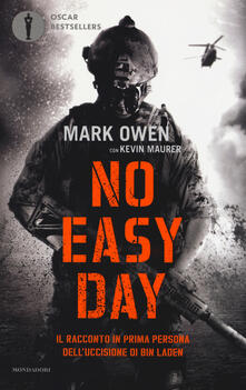 No easy day. Il racconto in prima persona dell'uccisione di Bin Laden - Mark Owen,Kevin Maurer - copertina