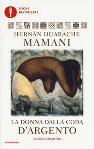 La donna dalla coda d'argento - Hernán Huarache Mamani - copertina