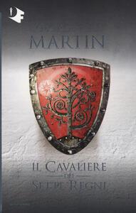 Il cavaliere dei Sette Regni - George R. R. Martin - copertina