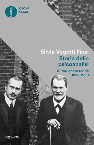 Storia della psicoanalisi. Autori, opere, teorie 1895-1990