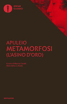 Metamorfosi (L'asino d'oro). Testo latino a fronte - Apuleio - copertina