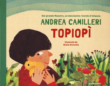 Topiopì. Ediz. a colori - Andrea Camilleri - copertina