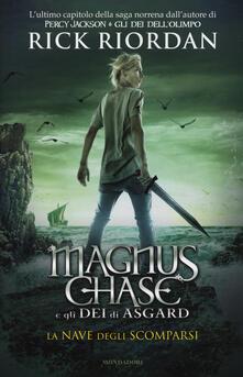 La nave degli scomparsi. Magnus Chase e gli dei di Asgard. Vol. 3.pdf