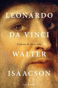 Leonardo da Vinci - Walter Isaacson - copertina