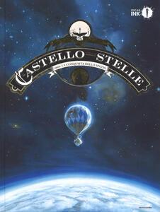Il castello delle stelle. Vol. 1: 1869: la conquista dello spazio - Alex Alice - copertina