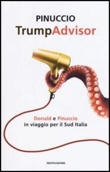 Vitalitart.it TrumpAdvisor. Donald e Pinuccio in viaggio per il Sud Italia Image