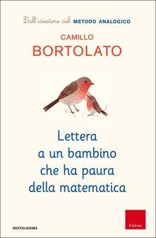 Lettera a un bambino che ha paura della matematica - Camillo Bortolato - copertina