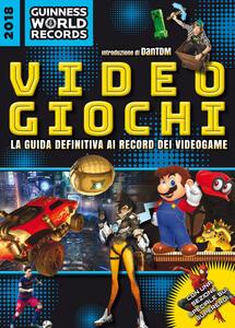 Guinness World Records 2018. Videogiochi - copertina