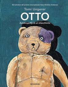 Otto. Autobiografia di un orsacchiotto - Tomi Ungerer - copertina