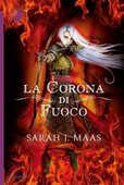 Libro La corona di fuoco Sarah J. Maas