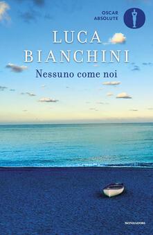 Nessuno come noi - Luca Bianchini - copertina