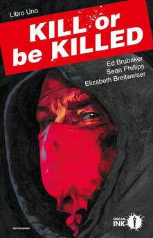 Lpgcsostenible.es Kill or be killed. Vol. 1 Image