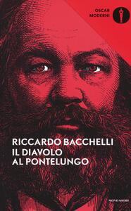 Il diavolo al Pontelungo - Riccardo Bacchelli - copertina
