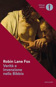 Verità e invenzione nella Bibbia - Robin Lane Fox - copertina
