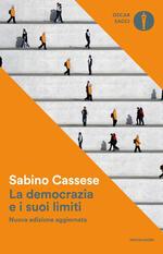 La democrazia e i suoi limiti. Nuova ediz.