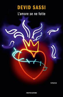 L' amore se ne fotte - Devid Sassi - copertina