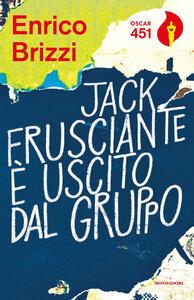 Jack Frusciante è uscito dal gruppo - Enrico Brizzi - copertina