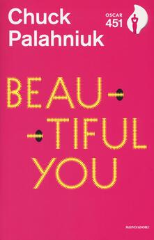 Beautiful you - Chuck Palahniuk - copertina