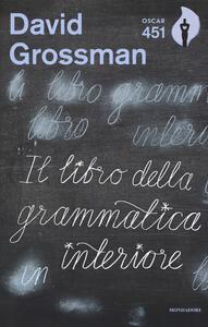 Il libro della grammatica interiore - David Grossman - copertina