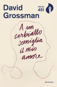 A un cerbiatto somiglia il mio amore - David Grossman - copertina