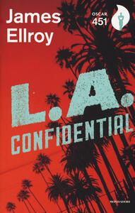 L. A. Confidential. Con Segnalibro - James Ellroy - copertina
