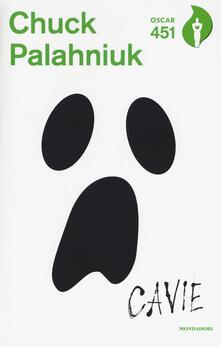 Cavie. Con Segnalibro - Chuck Palahniuk - copertina