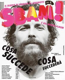 Secchiarapita.it Sbam! Il diario di viaggio di Jovanotti Image