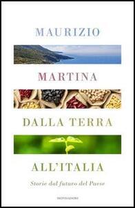 Dalla terra all'Italia. Storie dal futuro del Paese