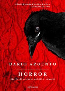 Horror. Storie di sangue, spiriti e segreti - Dario Argento - copertina