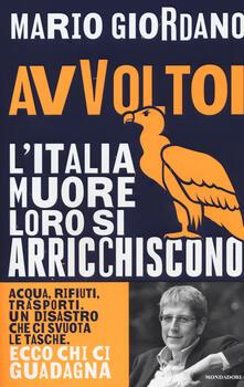 Avvoltoi. L'Italia muore loro si arricchiscono - Mario Giordano - copertina