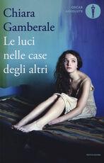Libro Le luci nelle case degli altri Chiara Gamberale