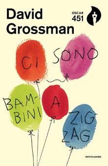 Ci sono bambini a zig-zag - David Grossman - copertina
