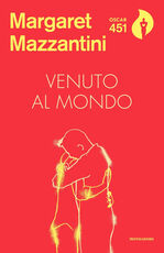 Libro Venuto al mondo Margaret Mazzantini