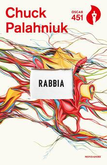 Rabbia. Una biografia orale di Buster Casey - Chuck Palahniuk - copertina