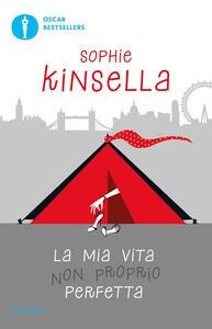La mia vita non proprio perfetta - Sophie Kinsella - copertina