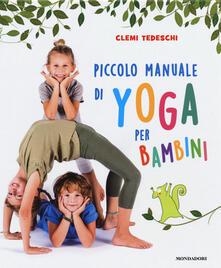 Criticalwinenotav.it Piccolo manuale di yoga per bambini. Ediz. a colori Image