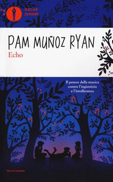 Echo - Pam Muñoz Ryan - copertina