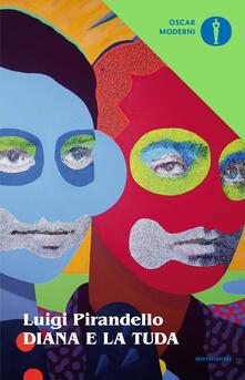Diana e la Tuda - Luigi Pirandello - copertina