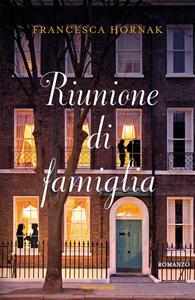 Riunione di famiglia - Francesca Hornak - copertina