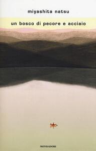Un bosco di pecore e acciaio - Natsu Miyashita - copertina