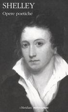 Libro Opere poetiche Percy Bysshe Shelley