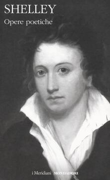 Opere poetiche - Percy Bysshe Shelley - copertina