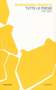 Osteriacasadimare.it Tutte le poesie (1971-2017) Image