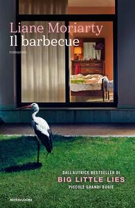 Il barbecue - Liane Moriarty - copertina