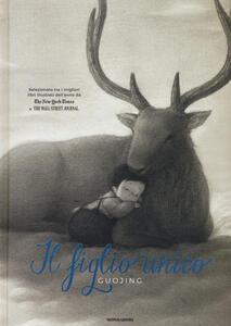 Il figlio unico. Ediz. illustrata - Guojing - copertina