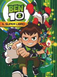 Ben 10. Il super libro - copertina