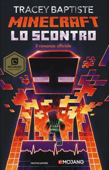 Lo scontro. Minecraft - Tracey Baptiste - copertina