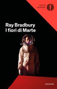I fiori di Marte - Ray Bradbury - copertina