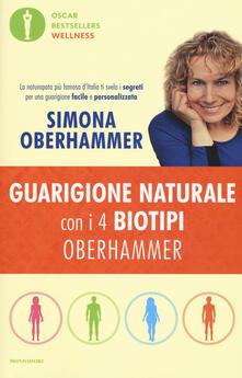 Guarigione naturale con i 4 biotipi Oberhammer - Simona Oberhammer - copertina
