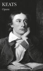 Libro Opere. Testo inglese a fronte John Keats